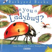 Cover of: Are You a Ladybug? (Backyard Books) | Judy Allen