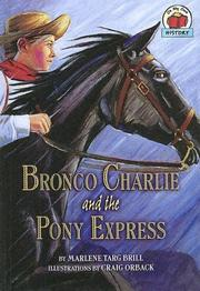 Cover of: Bronco Charlie and the Pony Express
