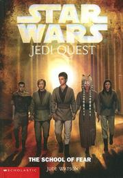 Cover of: The School of Fear (Star Wars: Jedi Quest (Library))