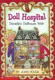 Cover of: Danielle's Dollhouse Wish (Doll Hospital)
