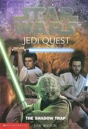 Cover of: The Shadow Trap (Star Wars: Jedi Quest (Library))