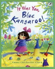 Cover of: It Was You, Blue Kangaroo! (Blue Kangaroo)