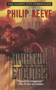 Cover of: Mortal Engines (Hungry City Chronicles