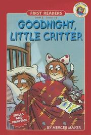 Cover of: Goodnight, Little Critter (First Readers, Skills and Practice)