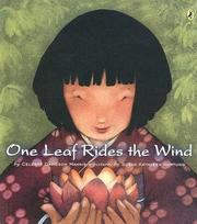One Leaf Rides the Wind by Celeste Davidson Mannis