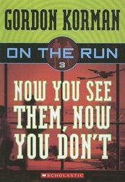 Cover of: Now You See Them, Now You Don't (On the Run)