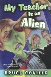 Cover of: My Teacher Is an Alien (My Teacher)