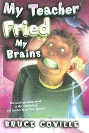 Cover of: My Teacher Fried My Brains (My Teacher)