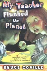 Cover of: My Teacher Flunked the Planet (My Teacher)