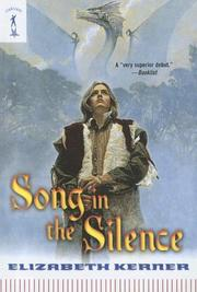 Cover of: Song in the Silence | Elizabeth Kerner