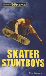 Cover of: Skater Stuntboys (Take It to the Xtreme) | Pam Withers