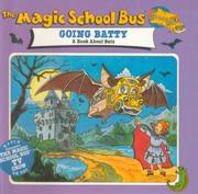 Cover of: The Magic School Bus Going Batty | Joanna Cole