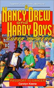 Cover of: Passport to Danger (Nancy Drew & Hardy Boys Super Mysteries #19)
