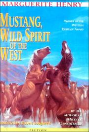 Cover of: Mustang, Wild Spirit of the West | Marguerite Henry