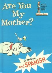 Eres Tu Mi Mama?/Are You My Mother (Puedo Mirarlo Yo Solo) by P. D. Eastman, Dr. Seuss, Tish Rabe