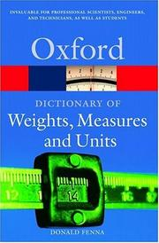 Cover of: A Dictionary of Weights, Measures, and Units | Donald Fenna