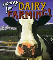 Cover of: Hooray for Dairy Farming! (Hooray for Farming!)
