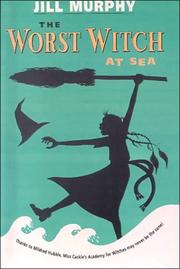 Cover of: Worst Witch at Sea | Jill Murphy