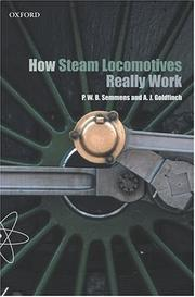 Cover of: How Steam Locomotives Really Work | P. W. B. Semmens
