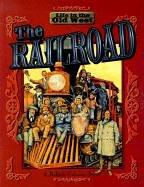 Cover of: Railroad (Life in the Old West)