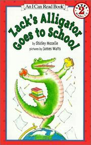 Cover of: Zack's Alligator Goes to School