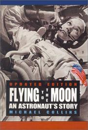 Cover of: Flying to the Moon: An Astronaut's Story