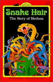 Cover of: Snake Hair: The Story of Medusa (All Aboard Reading)