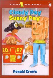 Cover of: Cloudy Day, Sunny Day (Green Light Readers: Level 1) |