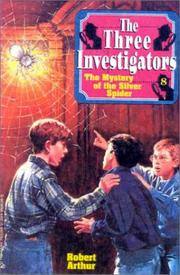 Cover of: The Mystery of the Silver Spider (Three Investigators)