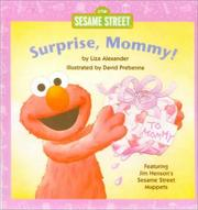 Cover of: Surprise, Mommy!