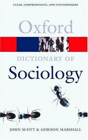 Cover of: A Dictionary of Sociology (Oxford Paperback Reference) | John Scott, Gordon Marshall