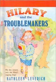 Cover of: Hilary and the Troublemakers