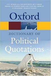 Cover of: The Oxford dictionary of political quotations |