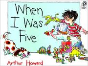 Cover of: When I Was Five | Arthur Howard