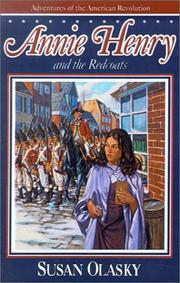 Cover of: Annie Henry and the Redcoats (Adventures of the American Revolution)