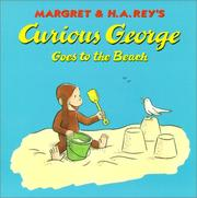 Cover of: Curious George Goes to the Beach | Margret Rey