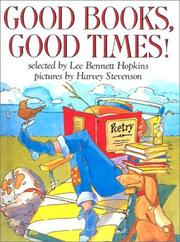 Cover of: Good Books, Good Times (Charlotte Zolotow Book)