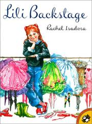 Cover of: Lili Backstage (Picture Puffins) | Rachel Isadora