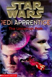 Cover of: The Uncertain Path (Star Wars: Jedi Apprentice)