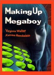 Cover of: Making Up Megaboy | Virginia Walter