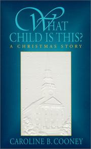 Cover of: What Child Is This? a Christmas Story
