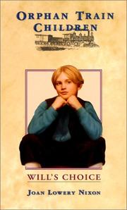 Cover of: Will's Choice (Orphan Train Children) | Joan Lowery Nixon