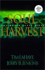 Cover of: Soul Harvest (Left Behind)