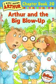 Arthur and the big blow-up by Stephen Krensky