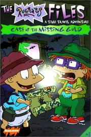 Cover of: Case of the Missing Gold (Rugrats Files)