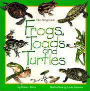 Cover of: Frogs, Toads and Turtles (Take-Along Guide)