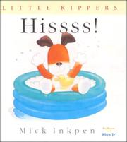 Cover of: Hissss! (Little Kippers)