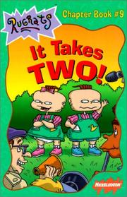 Cover of: It Takes Two (Rugrats Chapter Books) | Cathy Dubowski