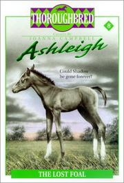 Cover of: The Lost Foal (Thoroughbred Ashleigh)