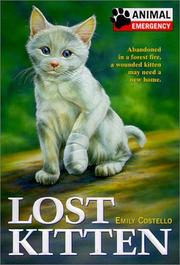 Cover of: Lost Kitten (Animal Emergency) |